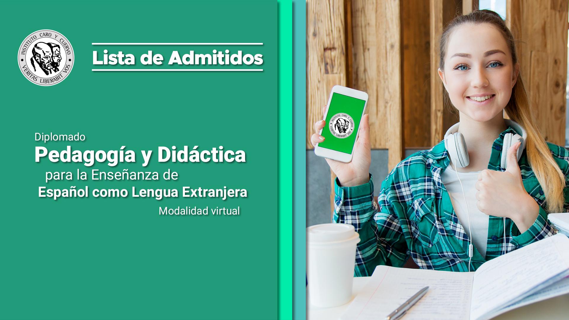 Pedagogía y Didáctica para la Enseñanza de Español como Lengua Extranjera - Modalidad virtual - 2020-I - Listado de admitidos