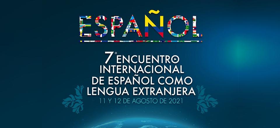 Noticia destacada 7° Encuentro Internacional de Español como Lengua Extranjera