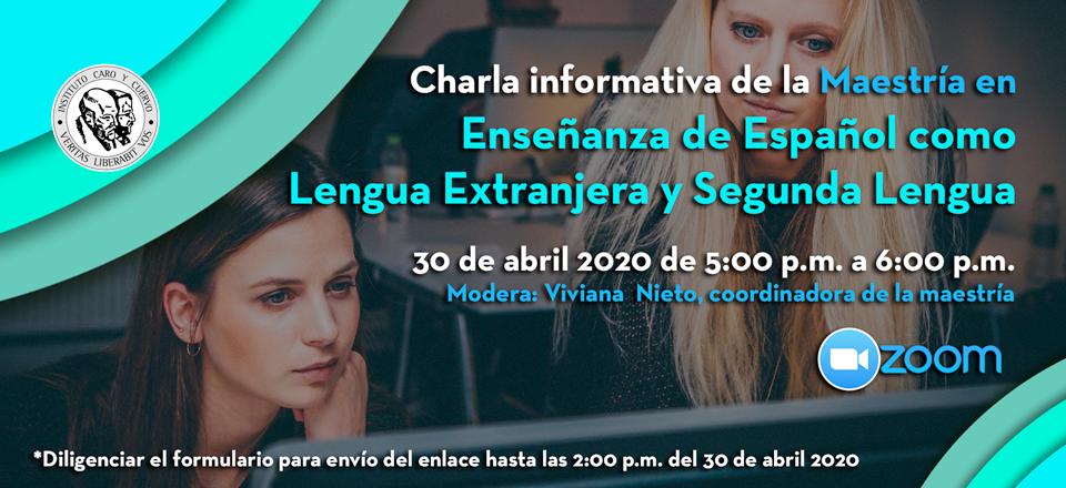 Charla informativa de la Maestría en Enseñanza de Español como Lengua Extranjera